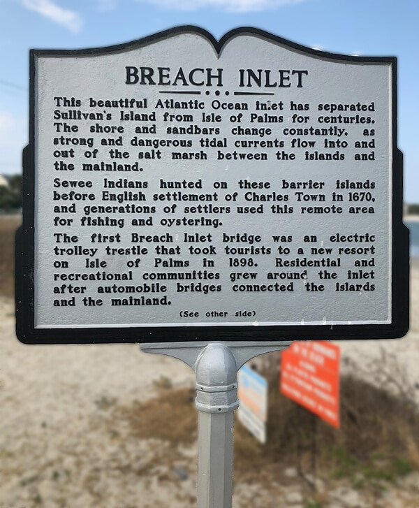 Breach Inlet History Sign - Breach Inlet Capital